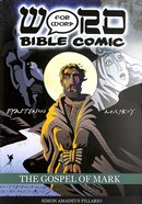 The Gospel of Mark (Word For Word Bible Comic Series) Paperback
