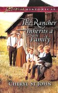 The Rancher Inherits a Family (Return to Cowboy Creek) (Love Inspired Series Historical) Mass Market