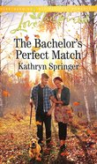 The Bachelor's Perfect Match (Castle Falls) (Love Inspired Series) Mass Market