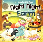 Night Night, Farm Touch and Feel (Night, Night Series)