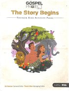 The Story Begins (Younger Kids Activity Pages) (#01 in The Gospel Project For Kids 2015-18 Series)