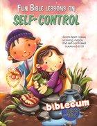 Biblegum: Fun Bible Lessons on Self-Control Paperback