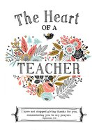 The Heart of a Teacher Hardback