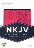 NKJV Large Print Compact Reference Bible Pink