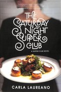 The Saturday Night Supper Club (#01 in Saturday Night Supper Club Series) Paperback
