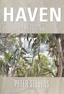 The Havetri #02: Town (#02 in Haven Trilogy Series) Paperback