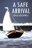 A Safe Arrival (A Prequel To Safely Led To Serve) Paperback