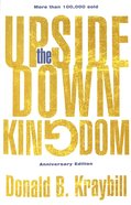 The Upside-Down Kingdom: (Anniversary Edition) Paperback