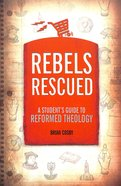 Rebels Rescued Paperback