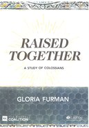 Raised Together (2 Dvds): A Study of Colossians (Dvd Only Set) DVD