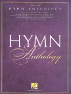 Hymn Anthology: 60 Selections For Piano (Music Book) Paperback