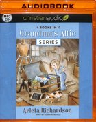 Grandma's Attic Series 4 Books in 1 (Unabridged, MP3) (Grandma's Attic Series) CD