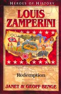 Louis Zamperini - Redemption (Heroes Of History Series) Paperback