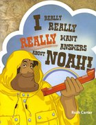 Want Answers About Noah (#03 in I Really, Really, Really Series) Paperback