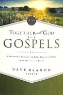 Together With God: The Gospels (Our Daily Bread Series) Paperback