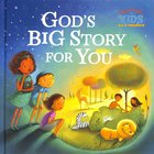 God's Big Story For You (Our Daily Bread For Kids Series) Hardback