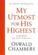 My Utmost For His Highest Classic Edition Hardback