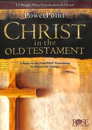 Christ in the Old Testament (Powerpoint)