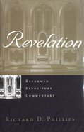 Revelation (Reformed Expository Commentary Series)