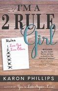 I'm a 2 Rule Girl! Paperback