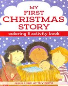 My First Christmas Coloring and Activity Book (I'm Learning The Bible Activity Book Series)