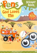 God Loves Me (Sticker Book) (Pens Daily Devotions For Small People Series) Booklet