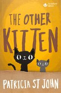 The Other Kitten (Classics For A New Generation Series) Paperback