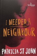 I Need a Neighbour Paperback