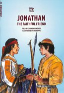 Jonathan, the Faithful Friend (Bible Wise Series) Paperback