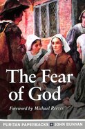 The Fear of God (Puritan Paperbacks Series)