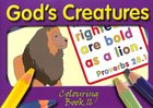 God's Creatures (#16 in Outline Texts For Colouring Series)