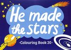 He Made the Stars (#20 in Outline Texts For Colouring Series)