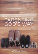Parenting God's Way Paperback