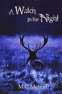 A Watch in the Night Paperback