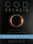 God Secrets: A Life Filled With Words of Knowledge (Workbook) Paperback