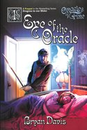 Eye of the Oracle (Prequel to Dragons in Our Midst Series) (2nd Edition) (#01 in Oracles Of Fire Series)