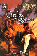 Circles of Seven (2nd Edition) (#03 in Dragons In Our Midst Series) Paperback