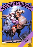 Man With a Mission (Story of Paul) (Bible Society Comics Series) Paperback