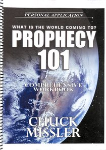 Prophecy 101 (Comprehensive Workbook)