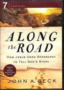 Along the Road: How Jesus Used Geography to Tell Gods Story (Dvd)