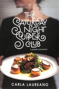 The Saturday Night Supper Club (#01 in Saturday Night Supper Club Series)