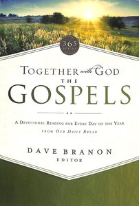 Together With God: The Gospels (Our Daily Bread Series)