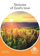 Textures of God's Love (12 A4 Double Sided Colour Flash Cards) (Faith For Life Series) Chart/card