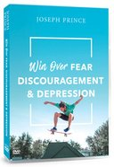 Win Over Fear, Discouragement and Depression (3 DVD Set)