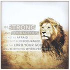Wall Plaque: Strong & Courageous By Dallas Drotz (Joshua 1:9) Plaque