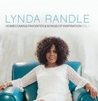 Lynda Randle: Homecoming Favorites & Songs of Inspiration (Vol 1) CD