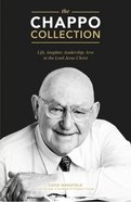 The Chappo Collection: A Collection of Stories By and About John Chapman Paperback