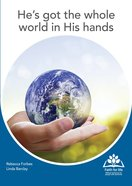 He's Got the Whole World in His Hands (Faith For Life Series) A4 Pb Format