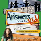Answers Book For Kids #03: God and the Bible Hardback