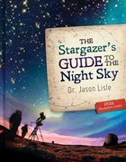 The Stargazer's Guide to the Night Sky (Includes Free Planishpere) Hardback
